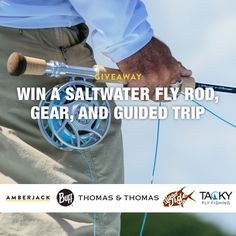 Win a top notch collection of guide-approved saltwater fly fishing gear.