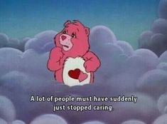 Uploaded by cassiemiggins. Find images and videos about pink, quotes and grunge on We Heart It - the app to get lost in what you love. Collateral Beauty, Cartoon Quotes, Cartoon Ideas, Cartoon Cartoon, Cartoon Faces, A Silent Voice, Care Bears, Quote Aesthetic, Aesthetic Memes