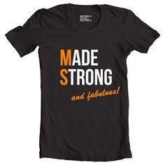 Made Strong™ (MS) Fabulous T-Shirt (Black)