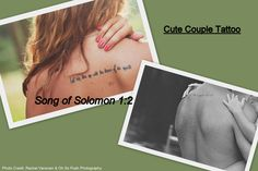 """Cute couple tattoo. The wife/girlfriend has """"Let him kiss me with the kisses of his mouth"""" while the husband/boyfriend has """"For your love is sweeter than wine"""" and together it makes up Song of Solomon 1:2. #bible #tattoo #coupletattoo #bibletattoo"""