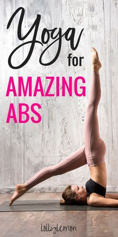 Easy Yoga Workout - Yoga for abs. Yoga is a powerful and effective way to tone and strengthen your abdominal muscles. Click here for the best poses to tone and firm your ab muscles quickly and safely. | yoga for core | yoga for core strength | yoga poses | yoga workout | ab workout | yoga inspiration | yoga for beginners | lollylemon.com #yoga Get your sexiest body ever without,crunches,cardio,or ever setting foot in a gym