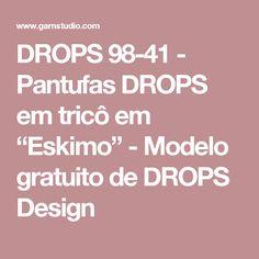 """DROPS 98-41 - Pantufas DROPS em tricô em """"Eskimo""""  - Modelo gratuito de DROPS Design"""