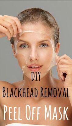 DIY Blackhead Removal Peel Off Mask. I would like to try this, I cant seem to get rid of my annoying black heads... by Kim Coe