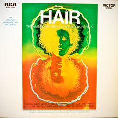 The musical HAIR... I bought this on release, through the Columbia Record Club.