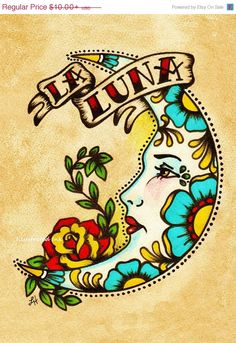 SALE Old School Tattoo Moon Art LA LUNA Loteria Print 5 x 7 or 8 x 10