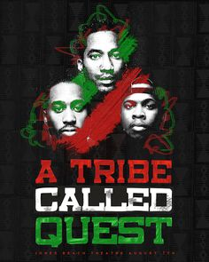 A poster for A Tribe Called Quest Hip Hop And R&b, Hip Hop Rap, Beats Rhymes And Life, East Coast Hip Hop, History Of Hip Hop, Krs One, A Tribe Called Quest, See And Say, Hip Hop Albums