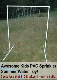 Awesome & Cheap DIY Kids PVC Sprinkler Summer Water Toy