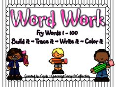 Word Work (Fry Words Set 1) from Charming Corner's Collection on TeachersNotebook.com -  - Fry Words 1-100 are included in this Word Work Pack. Student will build their fluency in reading, spelling, vocabulary and writing as they build, trace, write, and color their Sight Words.