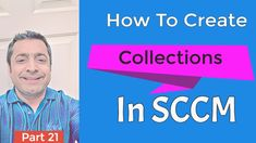 SCCM Tutorial for beginners: How to create SCCM Collections Step by Step Information Technology, Technology News, Science And Technology, System Center Configuration Manager, Windows Server, Tech News, The Unit, Collections, Create