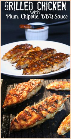 Grilled Chicken w Plum Chipotle BBQ Sauce. You won't believe how simple and easy  this recipe is.