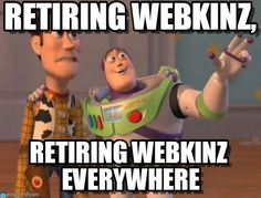 Webkinz meme - Google Search