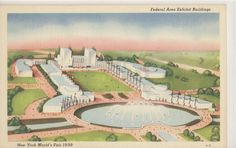 Federal Area Exhibit Buildings, New York Worlds Fair 1939