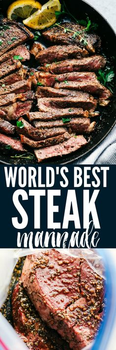 World's Best Steak Marinade adds so much flavor to your juicy steak. It helps to tenderize and infuse the steak with flavor and creates the best steak ever!