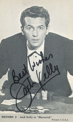 Jack Kelly - Movies & Autographed Portraits Through The Decades Maverick Tv, Jack Kelly, Popular Tv Series, American Actors, Science Fiction, Famous People, Jr, Westerns, Movie Tv