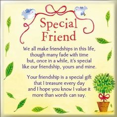 Special Friend, We All Make Friendships In This Life quotes quote friend friendship quotes friend quotes quotes for friends quotes on friendship