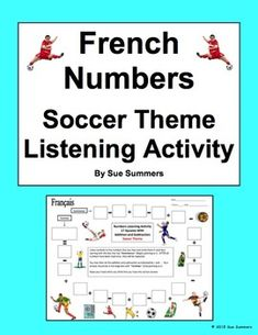 French Numbers and Math Listening Activity Soccer Theme by Sue Summers
