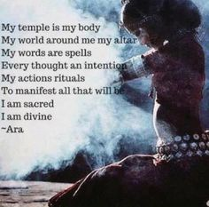 My temple is my body ~ my world around me, my altar ~ my words are spells ~ every thought, an intention ~ my actions, rituals ~ to manifest all that will be ~ I Am Sacred ~ I Am Divine ༺♡༻ ~ Ara .. WILD WOMAN SISTERHOOD™ #wildwomansisterhood #wildtemple