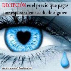 DECEPCIÓN es el precio que pagas por esperar #desamor #corazon_roto #mal_de_amores #no_me_quiere