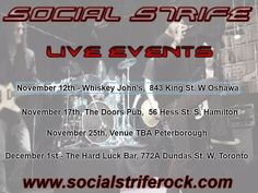 #social #strife #local and #live Next in Oshawa at Whiskey John's November 12th   Stay up to date at www.socialstriferock.com