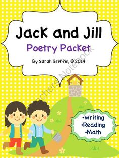Jack and Jill Poetry Packet for Reading, Writing, and Math from Sarah ...