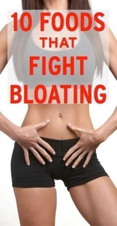 10 foods that fight bloating & flatten your stomach by lillie