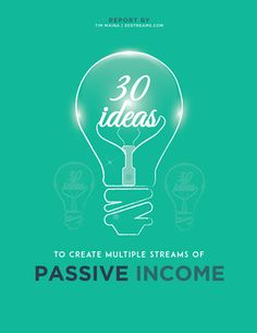 (7) 30 Cool Ideas to Create Passive Income Streams ... - Creating 30 Streams of Passive Income - Quora