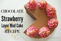 Chocolate Strawberry Layer Mud Cake Recipe | Angel Foods
