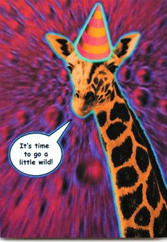 Funny giraffe birthday card is crafted in Popliments' copyrighted psychedelic pop art style. Inspired by a cute animal photo, this greeting card has a color palette of pink, magenta and yellow.   Front: It's time to go a little wild! Inside: Let's break loose and have a super fun Birthday!