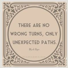 There are no wrong turns