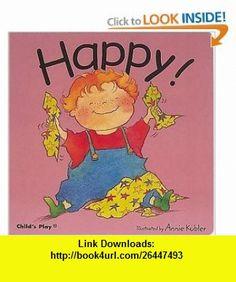 Happy! (Best Things) (9780859538985) Annie Kubler , ISBN-10: 0859538982  , ISBN-13: 978-0859538985 ,  , tutorials , pdf , ebook , torrent , downloads , rapidshare , filesonic , hotfile , megaupload , fileserve