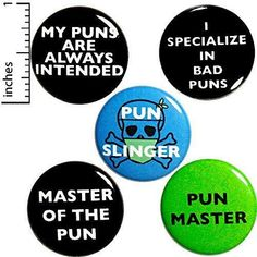 Funny Puns 5 Pack Buttons Backpack Pins Pun Slinger Master My Puns Are Always Intended I Specialize In Bad Puns 1 Work Jokes, Puns Jokes, Funny Puns, Funny Food, Funny Buttons, Cool Buttons, Introvert Humor, Pun Gifts, Work Gifts