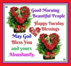 Good Morning, Beautiful People day tuesday tuesday quotes happy tuesday tuesday images tuesday quote images