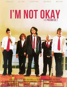 MCR poster Im Not Okay