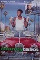 Money Talks (1997). [R] 97 mins. Starring: Chris Tucker, Charlie Sheen, Gerard Ismael, Heather Locklear, Paul Sorvino, Veronica Cartwright and Faizon Love
