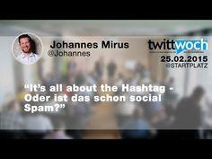 dritter Vortrag beim Twittwoch Köln - It's all about the Hashtag! - Johannes Mirus - 25.2.2015 - #twcgn - Für ein echtes Twittwoch Gefühl könnt ihr parallel zu den Videos hier stöbern https://storify.com/kehrseite/twittwoch-koln-22-lokaler-einzelhandel