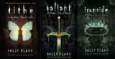 A Modern Tale of Faerie Trilogy. Holly Black.   a glimpse of the fae in the modern time... bridge on thru the Seelie & Unseelie Courts...