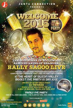 Welcome 2015 - NYE Bay Area www.BallySagooLive.com