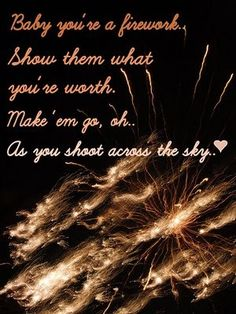 Boom, boom, boom Even brighter than the moon, moon, moon... - Firework by Katy Perry  My little girl is amazing