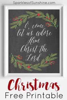 Decorate your home for Christmas this year with this O Come Let Us Adore Him Christmas free printable from Sparkles of Sunshine. via @christieselken