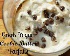 Greek Yogurt Cookie Batter Parfait