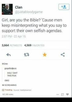 Girl, are you the Bible?