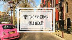 Before visiting Amsterdam, you might be warned by many that the city is a very expensive one. While this may be true, the same can be said for many other cities throughout Europe – so don't rule out Amsterdam solely because of the potential cost. Amsterdam is a unique and beautiful city, an old favourite …