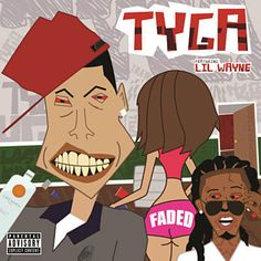 Found Faded (Explicit) by Tyga Feat. Lil Wayne with Shazam, have a listen: http://www.shazam.com/discover/track/58663782