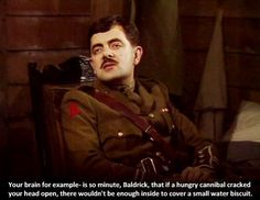 The full script for Blackadder Series 4 Episode 1 Captain Cook can be found at Blackadder Quotes. Visit for full scripts, quotes, memes, and more! British Comedy Series, British Tv Comedies, Comedy Quotes, Comedy Tv, Blackadder Quotes, Best Memes, Funny Memes, Best Insults, Johnny English