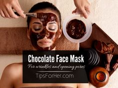 DIY Chocolate Face Mask - Great for opening your pores and firming wrinkles.