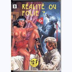 EF Série Blanche : n° 31, Réalité ou folie ?