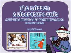 The Mitten - A Literature Unit product from In-That-Room on TeachersNotebook.com