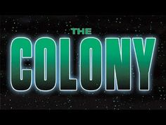 The Colony    - FULL MOVIE - Watch Free Full Movies Online: click and SUBSCRIBE Anton Pictures  FULL MOVIE LIST: www.YouTube.com/AntonPictures - George Anton -   Aliens select Earth as their next target for invasion. Assuming human form, they randomly abduct four people. What the aliens dont count on is the resourcefulness of their prisoners.