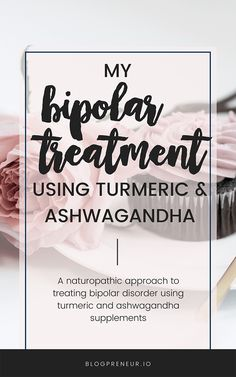 Alternative Treatments for Bipolar Disorder using turmeric curcumin and ashwagandha supplements. How I found happiness naturally without synthetic medicine. Bipolar Medication, Treatment For Bipolar, Mood Stabilizer, Primary Care Physician, Withdrawal Symptoms, Organic Turmeric, Cognitive Behavioral Therapy, Alternative Treatments, Bipolar Disorder