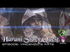 Harani Story Quests - Episode: Vincenzio's Fate